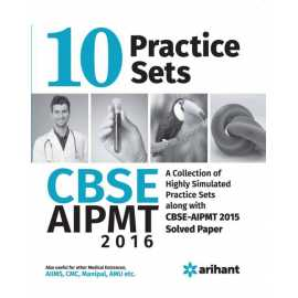 AIPMT (All India Pre-Medical/Pre-Dental Entrance Test) 2015 - 10 Practice Sets