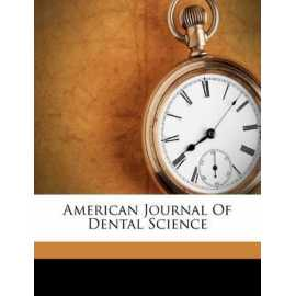 American Journal Of Dental Science