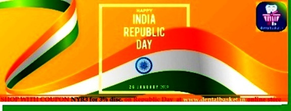Republic day 2019 wishes by Dental Basket Team